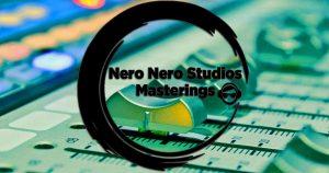 Nero Nero Studios Masterings,